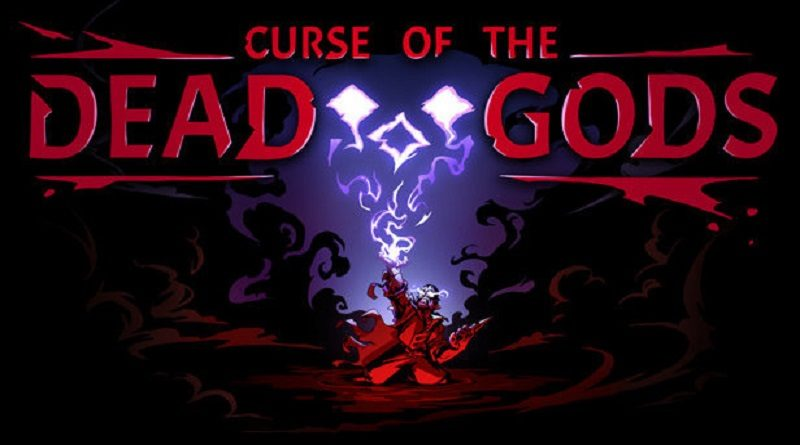 [Preview] Curse of the Dead Gods