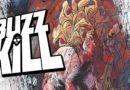 Buzzkill: Addict Hero