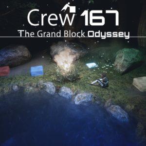 Crew 167 : The grand Block Odyssey